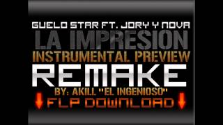 Guelo Star Ft. Jory Y Nova - La Impresion (Instrumental) (REMAKE PREVIEW)