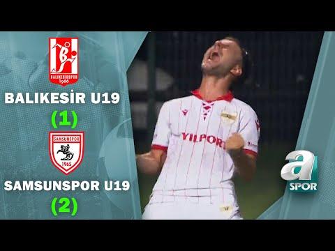 Balıkesir U19 1-2 Yılport Samsunspor U19 Maç Özeti (TFF 1.Lig U19 Gelişim Ligi F