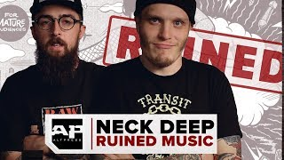 NECK DEEP RUINED MUSIC