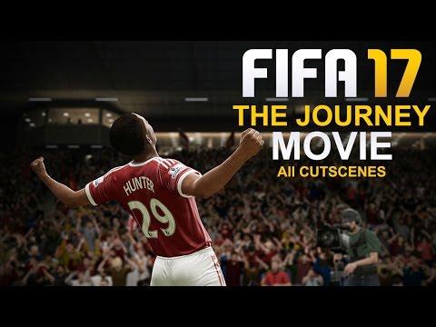 FIFA 17 - THE JOURNEY MOVIE - ALL CUTSCENES