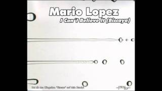 Mario Lopez - I Can