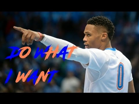 Russell Westbrook Mix - Do What I Want ᴴᴰ