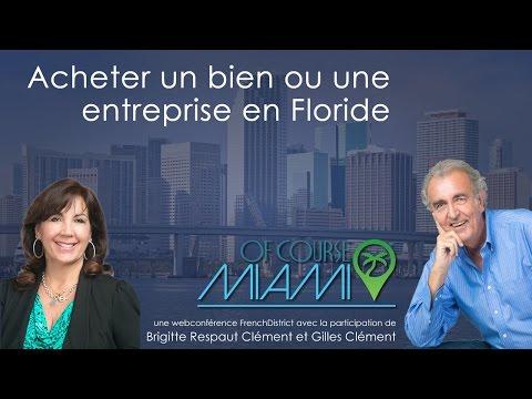 Acheter un bien ou une entreprise en Floride, comment s'y prendre ?