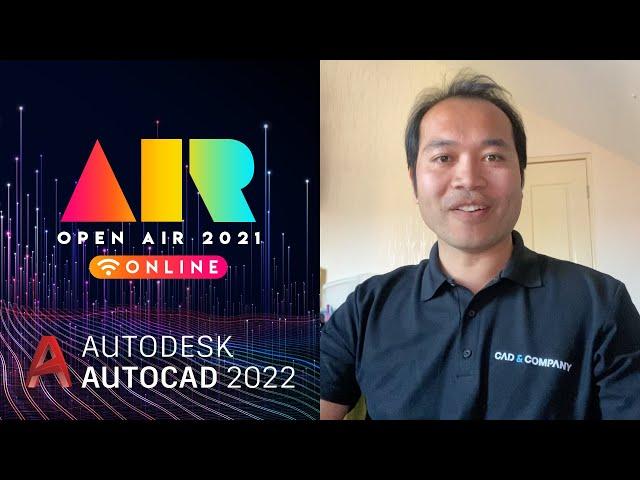 OPEN AIR 2021: AutoCAD 2022