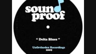 "Bless & Sound Proof - "" Delta Blues "" Hip Hop Instrumentals"
