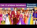 Cele 12 prințese dansatoare | Povesti pentru copii | Basme in limba romana | Romanian Fairy Tales