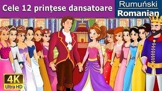 Cele 12 printese dansatoare Povesti pentru copii Basme in limba romana Romanian Fairy T ...