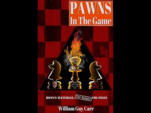 William Guy Carr - Pawns In The Game - FULL SPEECH