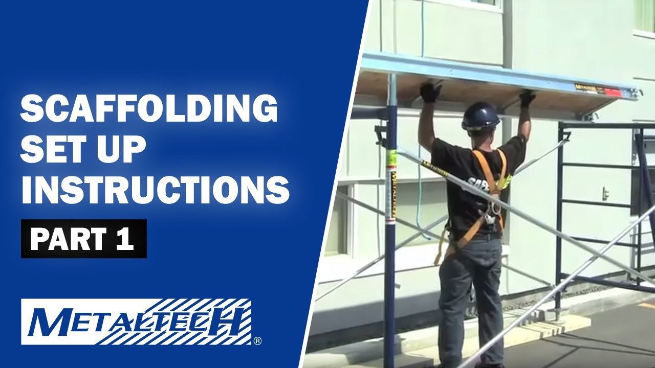 scaffold set up instructions