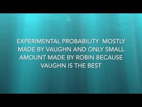 Experimental Probability 7F Robin, Vaughn