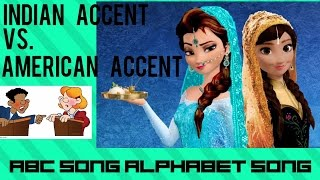 American Accent vs Other Accent | ABC American Version vs ABC Indian version | Nursery Rhyme I ABC