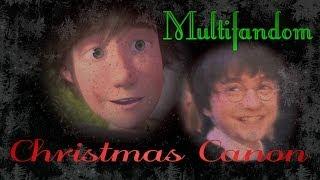 Multifandom ~ Christmas Canon