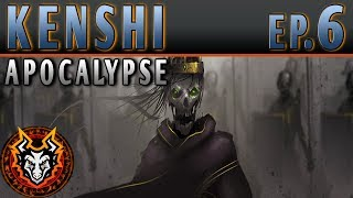 Kenshi Apocalypse - EP6 - THE WORLD'S BIGGEST THREAT!