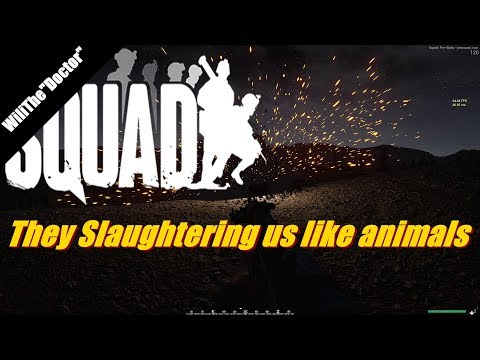 They Slaughtering us like animals - Alpha v10 - (Squad Gameplay)