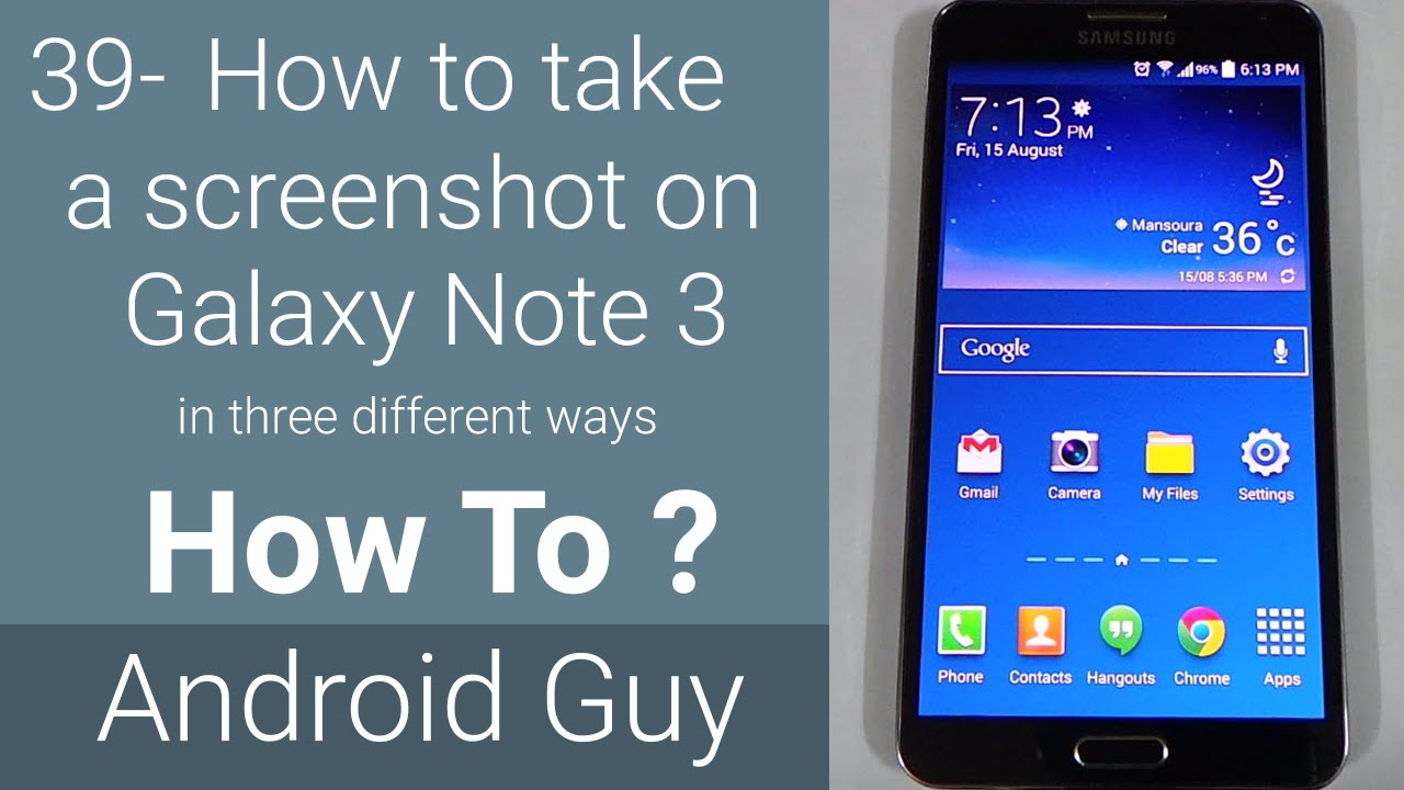 How To Take Screenshot On Galaxy Note 3 In Three Different Ways Youtube