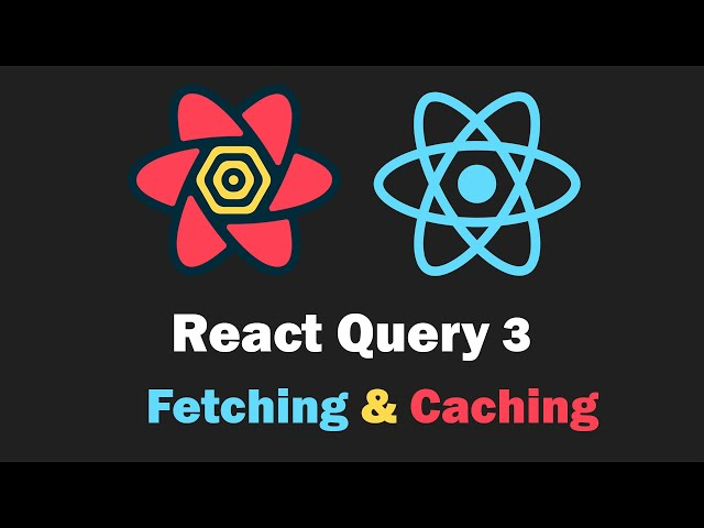 React Query 3 Crash Course - Fetch, Cache and Update Data