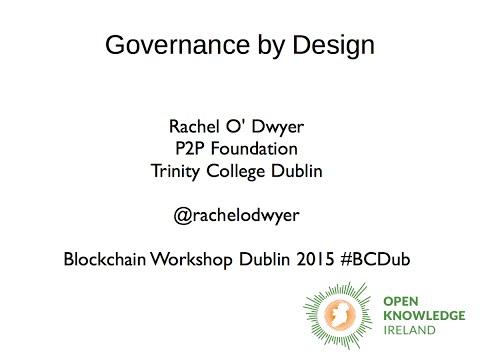 Blockchain Workshop #1 Governance by Design
