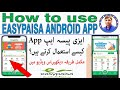 How to create/use Easypaisa Account/App (Complete Learning) by Zahid Hussain
