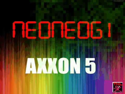neoneogi~ライ アフラー(AXXON5から)