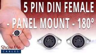How To Install The 5 Pin DIN Female Panel Mount Solder Connector (180° Style)