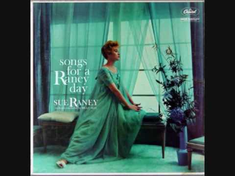 SEPTEMBER IN THE RAIN - SUE RANEY