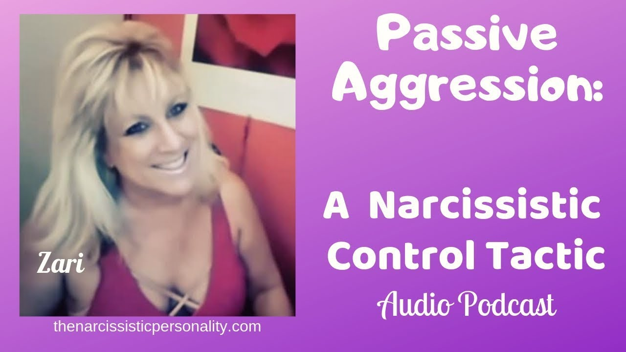 Narcissists & the Power of Passive-Aggression