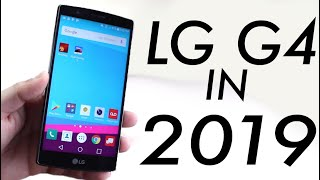 LG G4 - LG G4 In 2019! (Still Worth It?) (Review)