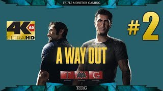 A WAY OUT [4K@60fps] walkthrough part 2  Triple monitor gameplay 5760X1080