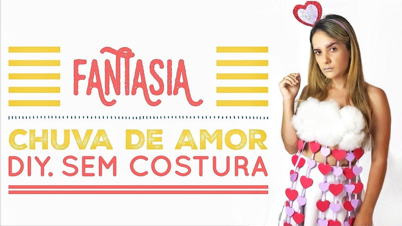 8c5047d060 DIY FANTASIA  CHUVA DE AMOR PARA O CARNAVAL - YouTube