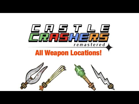 Castle Crashers Remastered: How To Get All Weapons! | UPDATED 2020 |