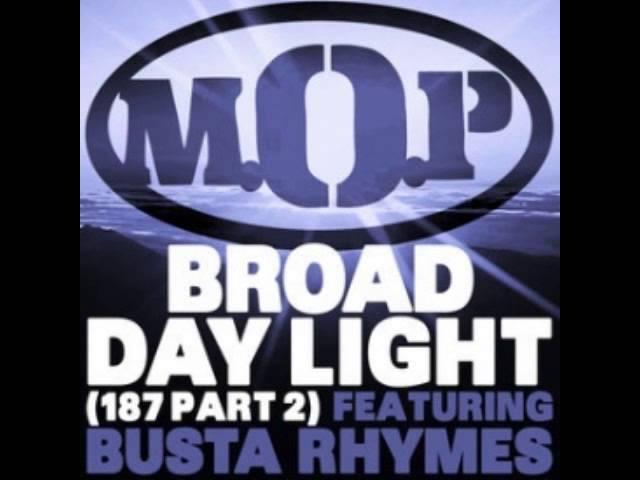 M O P Ft Busta Rhymes Broad Daylight prod by i-FRESH