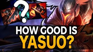 How Strong Is Yasuo Right Now? - How To Play Guide - League of Legends