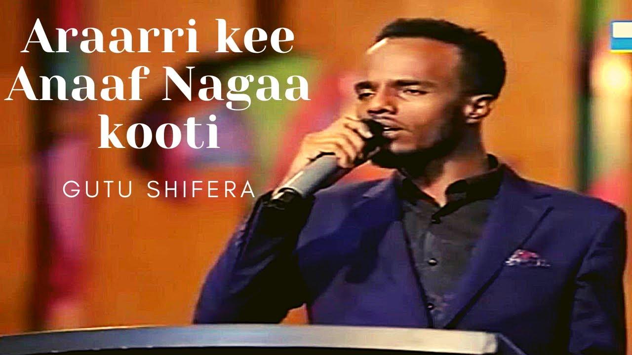 Download Guutuu Shifarraa   Araarrikee Anaaf Nagaakooti   Oromo gospel song