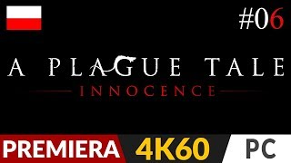 A Plague Tale: Innocence PL  #5 (odc.5)  VI - Wybrakowany towar | Gameplay po polsku 4K Ultra