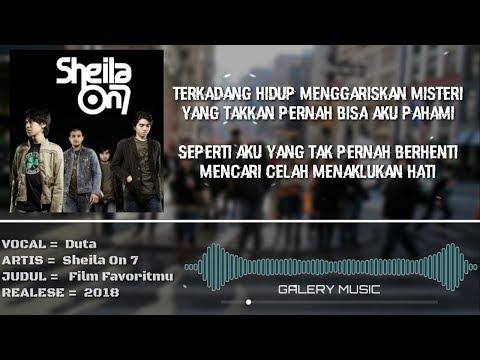 Sheila on 7 - Film Favorit [Official Lyric Video]
