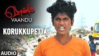 korukkupettai-song-vaandu-tamil-movie-songs-chinu-sr-guna-shigaa-allwin-sai-deena-tamil-songs