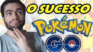 O SUCESSO de POKÉMON GO é UMA LIÇÃO PRA NINTENDO!