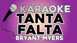 Bryant Myers - Tanta Falta KARAOKE con LETRA