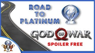 Road to Platinum - God of War Trophy Guide - Steps Required For Platinum Spoiler Free
