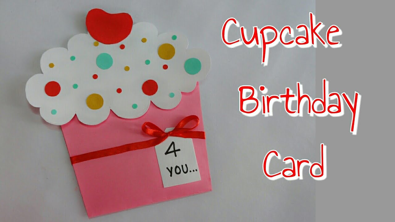 Diy Cupcake Card Cupcake Birthday Card For Kids Simple And Easy