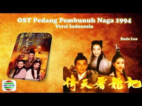 OST PEDANG PEMBUNUH NAGA 1994 / To Liong To (Bahasa Indonesia)