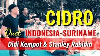 Gambar cover Cidro Duet INDONESIA-SURINAME (Didi Kempot & Stanley Rabidin)