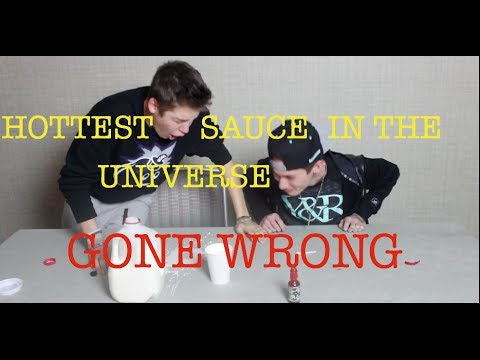 HOTTEST SAUCE IN THE UNIVERSE GONE WRONG!