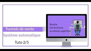 Comment créer un tunnel de vente  2/5 Clickfunnel en Français !!!!!!