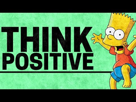 How to Think Positive | How to Be More Positive and Feel Positively