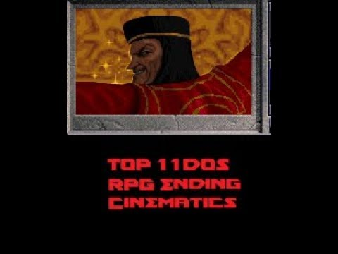 My DOS RPG Top 11 Ending Cinematics