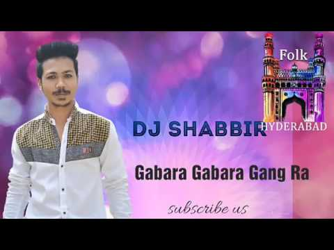 Gabara Gabara Gang Ra Song Re-make, Dj Shabbir, Dance Mixes Vol.1