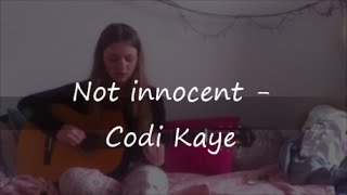 Not innocent - Codi Kaye