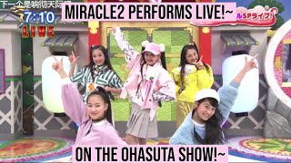Miracle2 from Idol x Warrior Miracle Tunes Miracle2 performs live on Ohasuta~