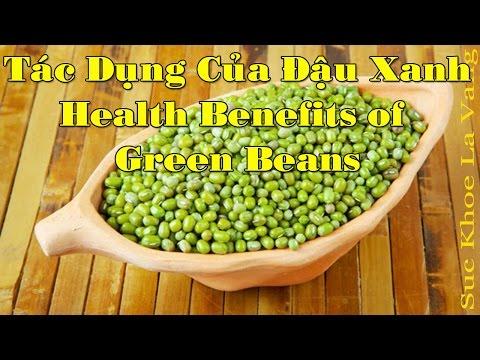 7 Tác Dụng Của Đậu Xanh Mà Bạn Nên Biết - Amazing Benefits And Uses Of Green Beans